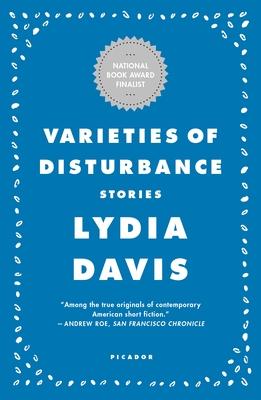 Varieties of Disturbance: Stories - Davis, Lydia