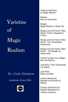 Varieties of Magic Realism - Zlotchew, Clark