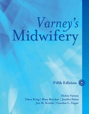 Varney's Midwifery - King, Tekoa L, and Brucker, Mary C, and Kriebs, Jan M