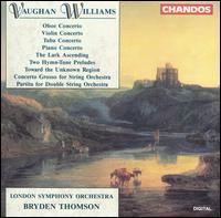 Vaughan Williams: Complete Concertos - David Theodore (oboe); Howard Shelley (piano); Kenneth Sillito (violin); Michael Davis (violin); Patrick Harrild (tuba);...