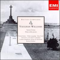Vaughan Williams: Sancta Civitas; Dona Nobis Pacem - Bryn Terfel (baritone); Philip Langridge (vocals); Yvonne Kenny (soprano); St. Paul's Cathedral Choristers (choir, chorus)