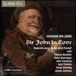 Vaughan Williams: Sir John in Love