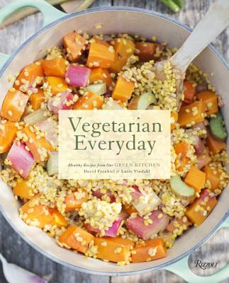 Vegetarian Everyday: Healthy Recipes from Our Green Kitchen - Frenkiel, David, and Vindahl, Luise