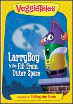 Veggie Tales: Larry-Boy & the Fib from Outer Space! - A Lesson in Telling the Truth