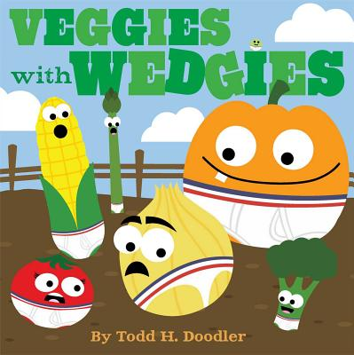 Veggies with Wedgies -
