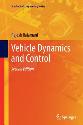 Vehicle Dynamics and Control - Rajamani, Rajesh