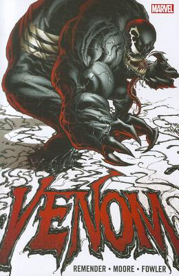 Venom by Rick Remender - Volume 1 - Remender, Rick (Text by)