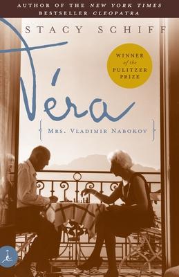 Vera: Mrs. Vladimir Nabokov - Schiff, Stacy