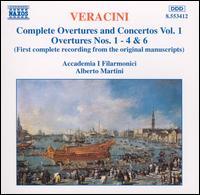 Veracini: Complete Overtures and Concertos, Vol. 1 - Accademia I Filarmonici; Alberto Martini (conductor)
