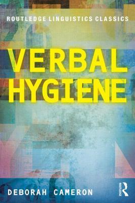 Verbal Hygiene - Cameron, Deborah