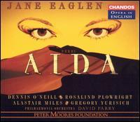 Verdi: Aida - Alastair Miles (bass); Alfred Boe (tenor); Dennis O'Neill (tenor); Gregory Yurisich (baritone); Jane Eaglen (soprano);...
