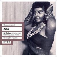 Verdi: Aida - Carlos Sagarminaga (vocals); Giuseppe Taddei (vocals); Ignacio Ruffino (vocals); Maria Callas (vocals);...