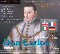 Verdi: Don Carlos - Andre Turp (vocals); Edith Tremblay (vocals); Emile Belcourt (vocals); Geoffrey Shovelton (vocals); Gillian Knight (vocals);...