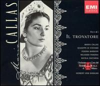 Verdi: Il Trovatore - Fedora Barbieri (vocals); Giulio Mauri (vocals); Giuseppe di Stefano (vocals); Luisa Villa (vocals); Maria Callas (vocals);...