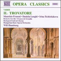 Verdi: Il Trovatore - Daniela Longhi (soprano); Franco de Grandis (bass); Irina Tschistiakova (mezzo-soprano); Janos Tandari (tenor);...
