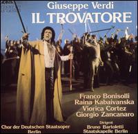 Verdi: Il Trovatore - Franco Bonisolli (tenor); Giancarlo Luccardi (bass); Giorgio Zancanaro (baritone); Gisela Pohl (soprano);...