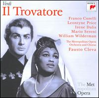 Verdi: Il Trovatore - Carlo Tomanelli (vocals); Charles Anthony (vocals); Franco Corelli (vocals); Irene Dalis (vocals); Leontyne Price (vocals);...