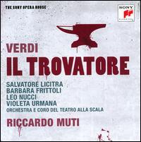 Verdi: Il Trovatore - Barbara Frittoli (vocals); Ernesto Gavazzi (vocals); Ernesto Panariello (vocals); Francesco Biasi (vocals);...