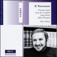 Verdi: Il Trovatore - Anna de Cavalieri (vocals); Cesar Vicciconte (vocals); Flaviano Labò (vocals); Jorge Botto (vocals);...