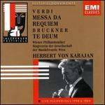 Verdi: Messa da Requiem; Bruckner: Te Deum