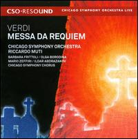 Verdi: Messa da Requiem - Barbara Frittoli (soprano); Ildar Abdrazakov (bass); Mario Zeffiri (tenor); Olga Borodina (mezzo-soprano);...
