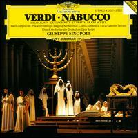 Verdi: Nabucco [Highlights] [Germany] - Ghena Dimitrova (soprano); Piero Cappuccilli (baritone); Plácido Domingo (tenor); Deutschen Opernchor Berlin (choir, chorus); Deutschen Opernorchester; Giuseppe Sinopoli (conductor)