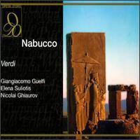 Verdi: Nabucco - Elena Suliotis (vocals); Giangiacomo Guelfi (vocals); Gianni Raimondi (vocals); Giovanni Foiani (vocals);...