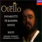 Verdi: Otello [1991 Recording] - Alan Opie (vocals); Anthony Rolfe Johnson (vocals); Dimitri Kavrakos (vocals); Elzbieta Ardam (vocals); John Keyes (vocals); Kiri Te Kanawa (vocals); Leo Nucci (vocals); Luciano Pavarotti (vocals); Richard Cohn (vocals)