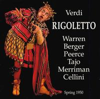 Verdi: Rigoletto - Astrid Varnay (vocals); Erna Berger (soprano); Jan Peerce (tenor); Leonard Warren (baritone); Nathaniel Sprinzena (vocals);...