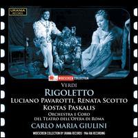 Verdi: Rigoletto - Arturo la Porta (vocals); Josephine Veasey (vocals); Kostas Paskalis (vocals); Luciano Pavarotti (vocals);...