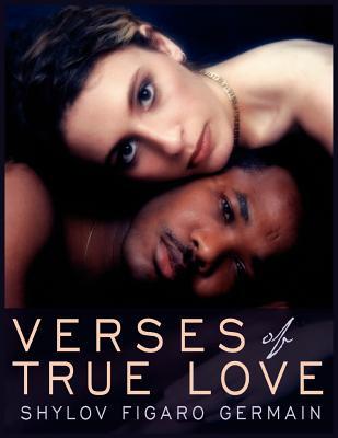 Verses of True Love - Germain, Shylov Figaro