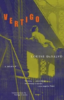 Vertigo: A Memoir - DeSalvo, Louise, Professor