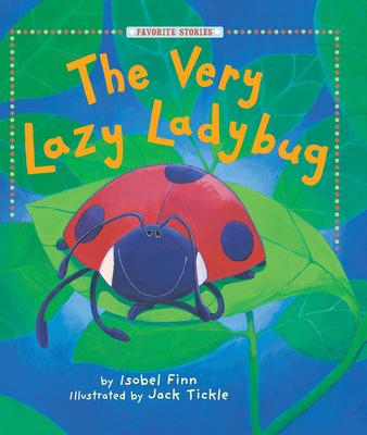 Very Lazy Ladybug - Finn, Isobel