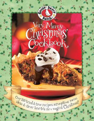 Very Merry Christmas Cookbook - Gooseberry Patch (Editor)