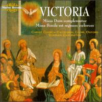 Victoria: Masses - Christ Church Cathedral Choir, Oxford (choir, chorus)