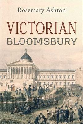 Victorian Bloomsbury - Ashton, Rosemary
