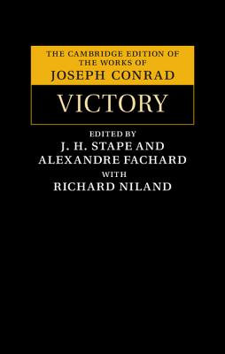 Victory: An Island Tale - Conrad, Joseph, and Stape, J. H. (Editor), and Fachard, Alexandre (Editor)