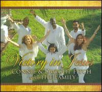Victory in Jesus - Connie & Dwight Fitch with the Family