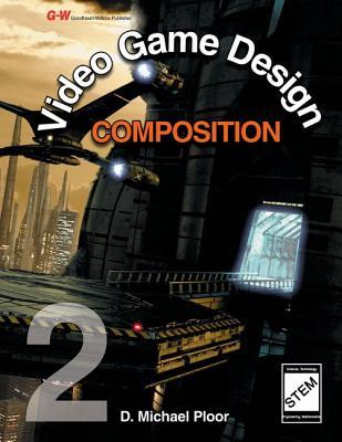 Video Game Design Composition - Ploor, D Michael