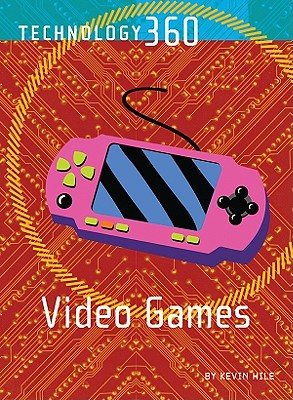 Video Games - Hile, Kevin
