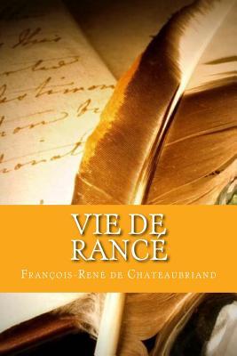 Vie de Rance - Chateaubriand, Francois-Rene De