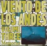Viento de los Andes, Vol. 3: Memories