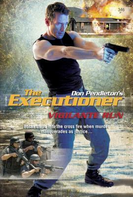 Vigilante Run - Pendleton, Don