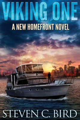 Viking One: A New Homefront Novel - Bird, Steven