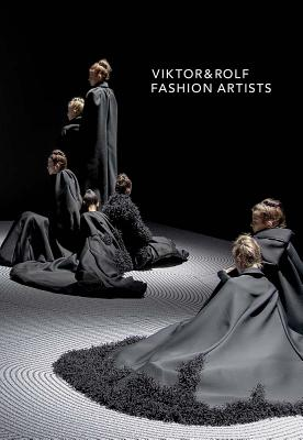 Viktor & Rolf: Fashion Artists - Loriot, Thierry-Maxime