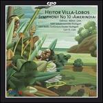 Villa-Lobos: Symphony No. 10