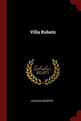 Villa Rubein - Galsworthy, John