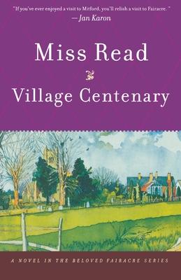 Village Centenary - Read, Miss