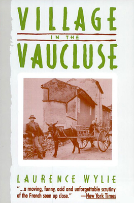Village in the Vaucluse: Third Edition - Wylie, Laurence