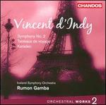 Vincent d'Indy: Orchestral Works, Vol. 2